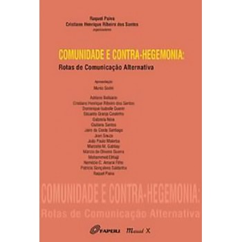 Comunidade e Contra-hegemonia: Rotas de Comunicação Alternativa