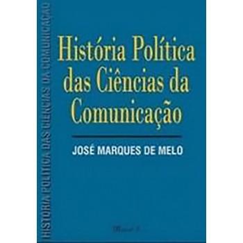 História Política das Ciências da Comunicação