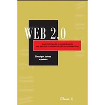 Web 2.0: Participação e Vigilância na Era da Comunicação Distribuída