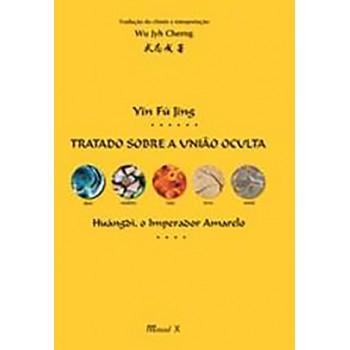 Yin Fu Jing: Tratado sobre a União Oculta, Huángdi, O Imperador Amarelo