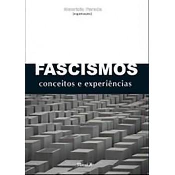 Fascismos: Conceitos e Experiências