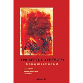 Presente de Filósofo, O: homenagem a Gilvan Fogel