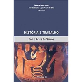 História e Trabalho: Entre Artes e Ofícios