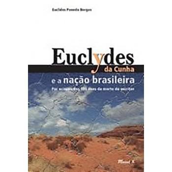 Euclydes da Cunha e a nação brasileira