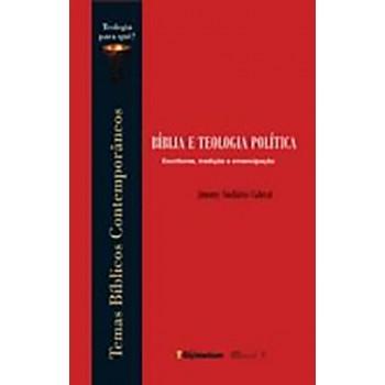 Bíblia e Teologia Política: escrituras, tradição e emancipação