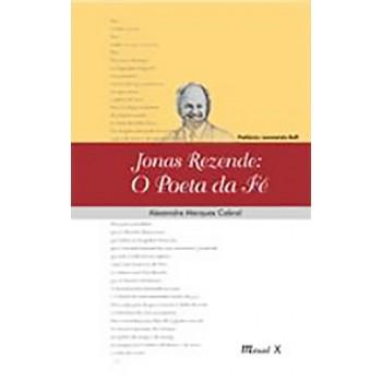 Jonas Rezende: O Poeta da Fé