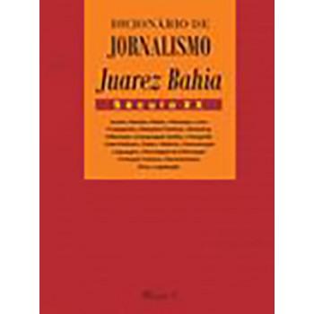 Dicionário de Jornalismo Juarez Bahia: Século XX