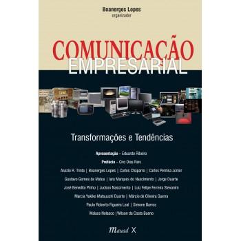 Comunicação Empresarial: Transformações e Tendências
