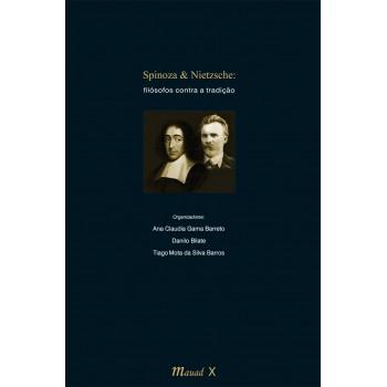 Spinoza e Nietzsche: Filósofos contra a tradição
