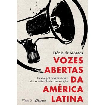 Vozes Abertas da América Latina: Estado, políticas públicas e democratização da comunicação