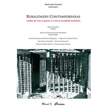 Ruralidades Contemporâneas: modos de viver e pensar o rural na sociedade brasileira