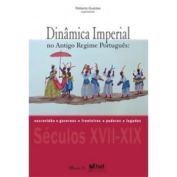 Dinâmica Imperial no Antigo Regime Português