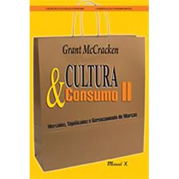 Cultura & Consumo II: Mercados, Significados e Gerenciamento de Marcas