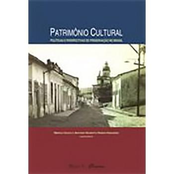 Patrimônio Cultural: políticas e perspectivas de preservação no Brasil