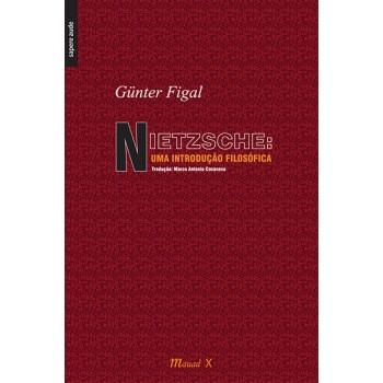 Nietzsche: uma introdução filosófica
