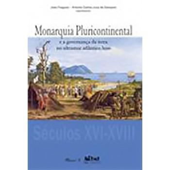 Monarquia Pluricontinental e a Governança da Terra no Ultramar Atlântico Luso