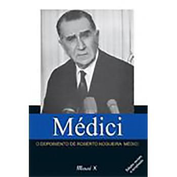 Médici: o depoimento de Roberto Nogueira Médici - 2ª