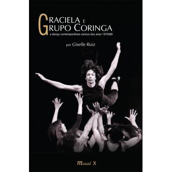Graciela e Grupo Coringa: A dança contemporânea carioca dos anos 1970-80