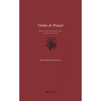 Vinho & Prazer: Apreciação de Vinhos com... Um Sexto Sentido