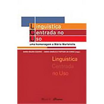 Linguística Centrada no Uso: Uma homenagem a Mário Martelotta