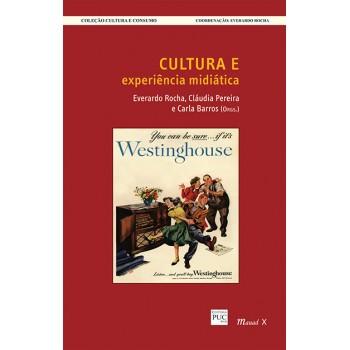 Cultura e Experiência Midiática