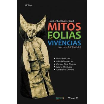 Mitos, Folias e Vivências