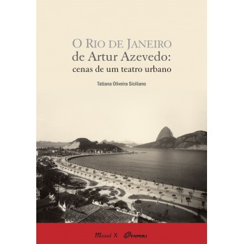 Rio de Janeiro de Artur Azevedo, O: Cenas de um teatro urbano