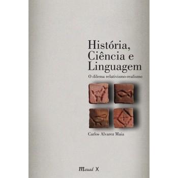 História, ciência e linguagem: O dilema relativismo-realismo