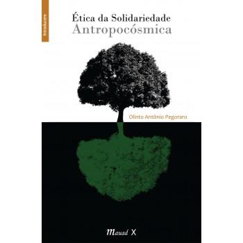 Ética da solidariedade antropocósmica