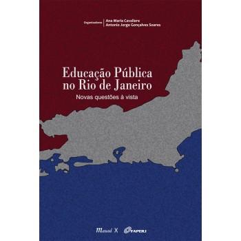 Educação Pública no Rio de Janeiro: Novas questões à vista