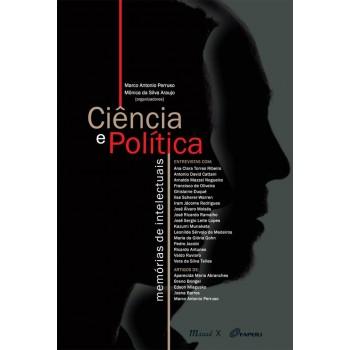Ciência e Política: Memórias de intelectuais
