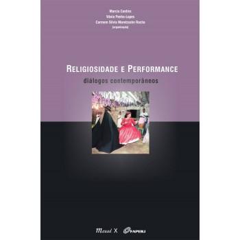 Religiosidade e Performance: diálogos contemporâneos