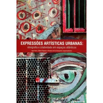 Expressões Artísticas Urbanas: etnografia e criatividade em espaços atlânticos