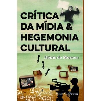 Crítica da Mídia e Hegemonia Cultural