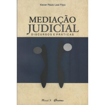 Mediação Judicial: Discursos e práticas