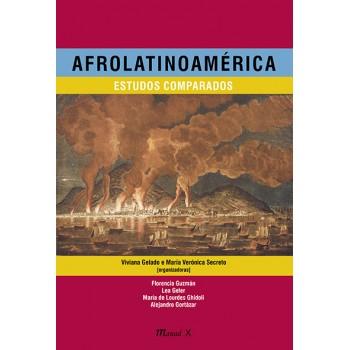 Afrolatinoamérica: estudos comparados -  Estudos comparados