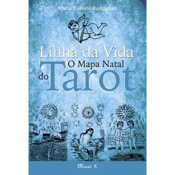 Linha da Vida: O mapa natal do tarot