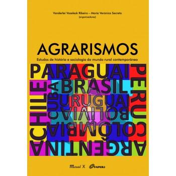 Agrarismos: Estudos de história e sociologia do mundo rural contemporâneo