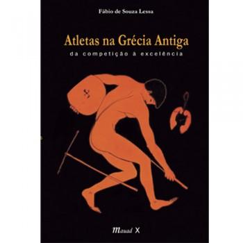 Atletas na Grécia Antiga: da competição à excelência