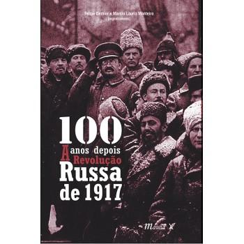 100 Anos Depois: A Revolução Russa de 1917