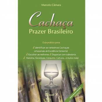 Cachaça Prazer Brasileiro, 2ºedição - revista e ampliada