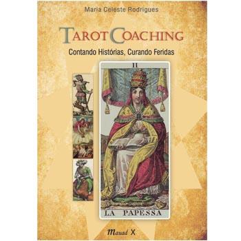 Tarot Coaching : contando histórias, curando feridas