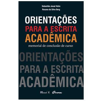 Orientações para a escrita acadêmica: memorial de conclusão de curso