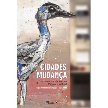 Cidades em mudança: Processos participativos em Portugal e no Brasil