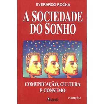 Sociedade do Sonho, A