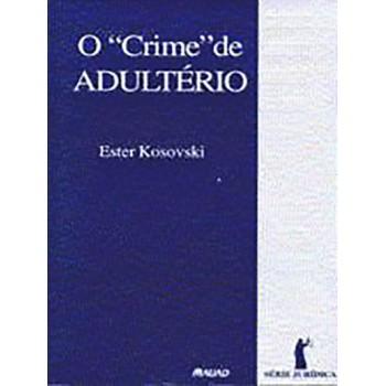 Crime de Adultério, O