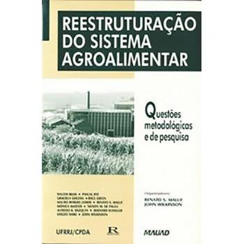 Reestruturação do Sistema Agroalimentar: questões metodológicas e de pesquisa