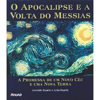 Apocalipse e a Volta do Messias, O. A Promessa...