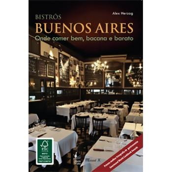 Bistrôs Buenos Aires: onde comer bem, bacana e barato