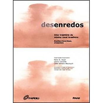 Desenredos: Uma Trajetória da Música Coral Brasileira
